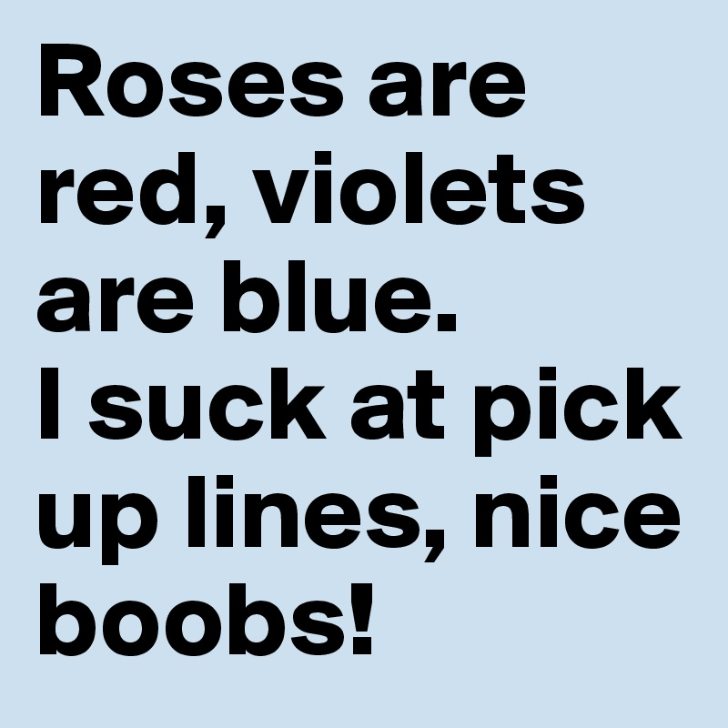 About boobs pick up lines 273 Dirty