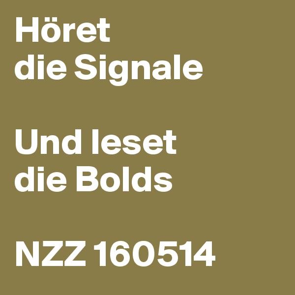 Höret die Signale  Und leset die Bolds  NZZ 160514