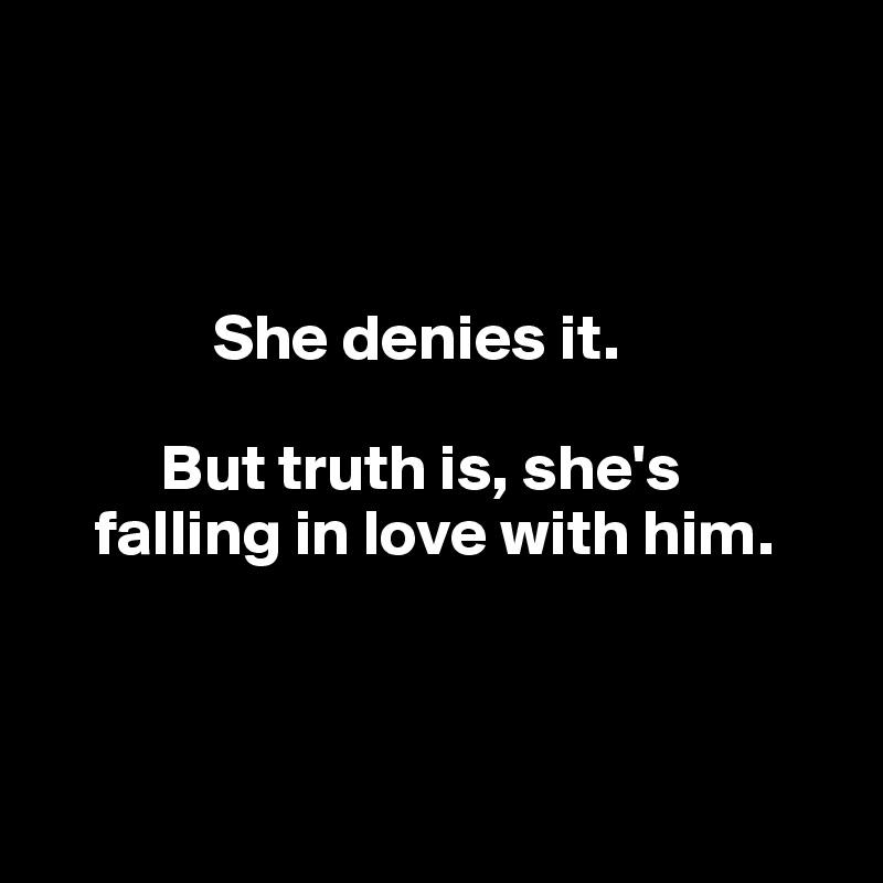 Is she falling in love