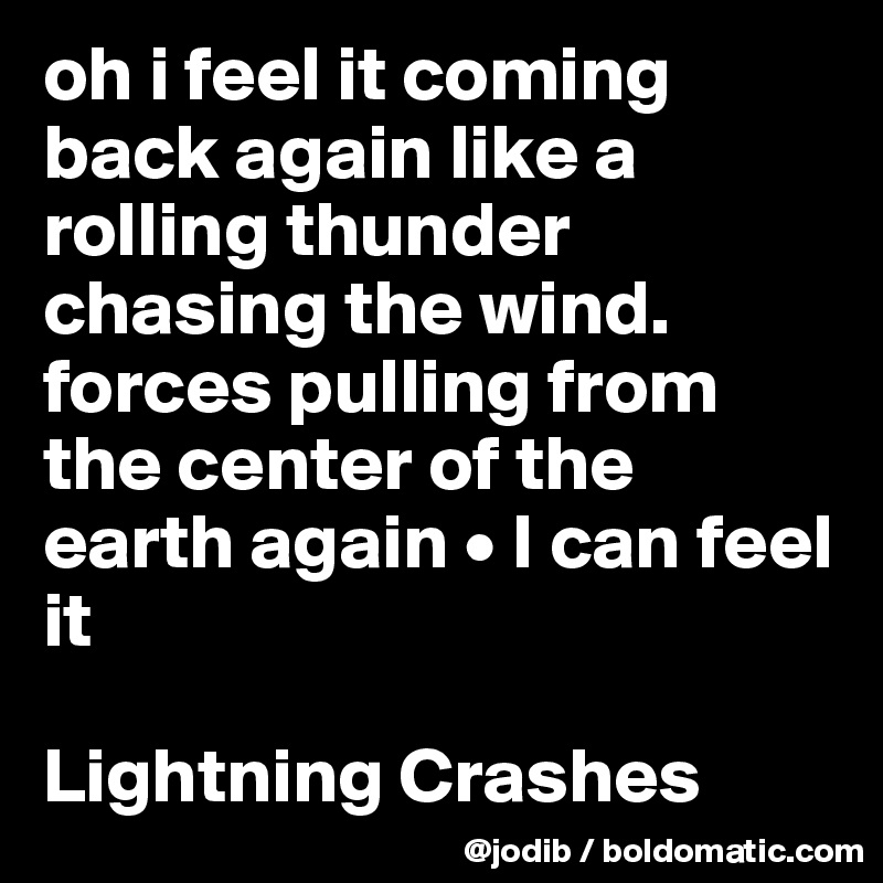 Thunder Chasing the Wind