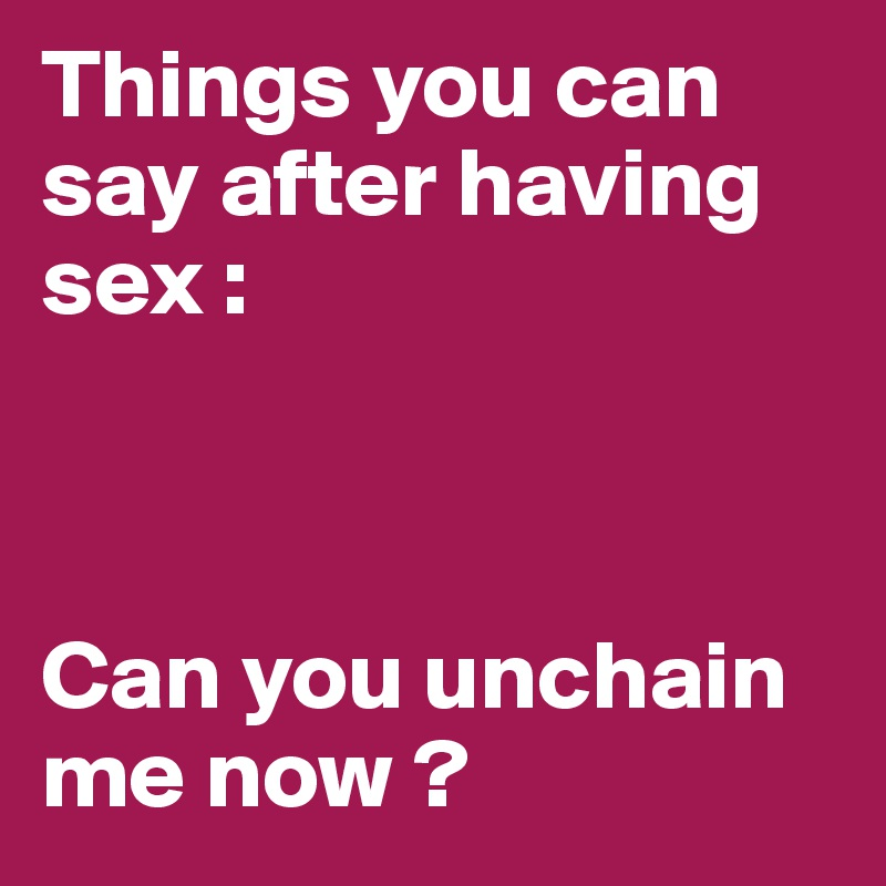 what to say to have sex