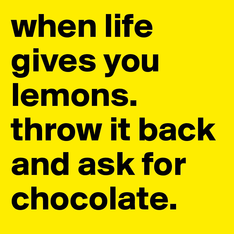 Image result for life gives you lemons