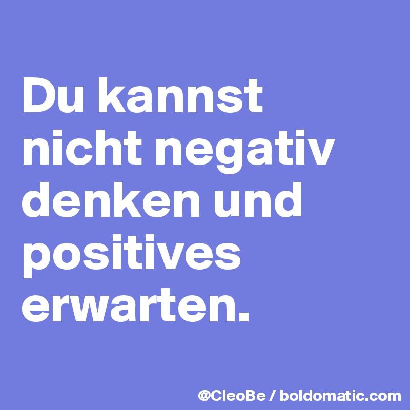 negativ denken