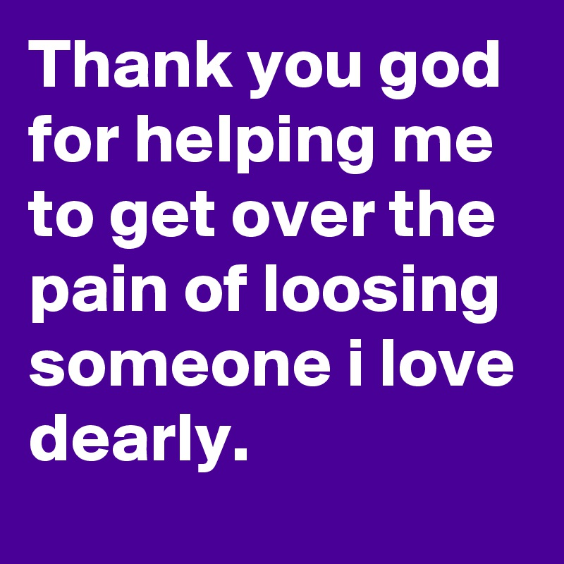 Thank God for the Pain
