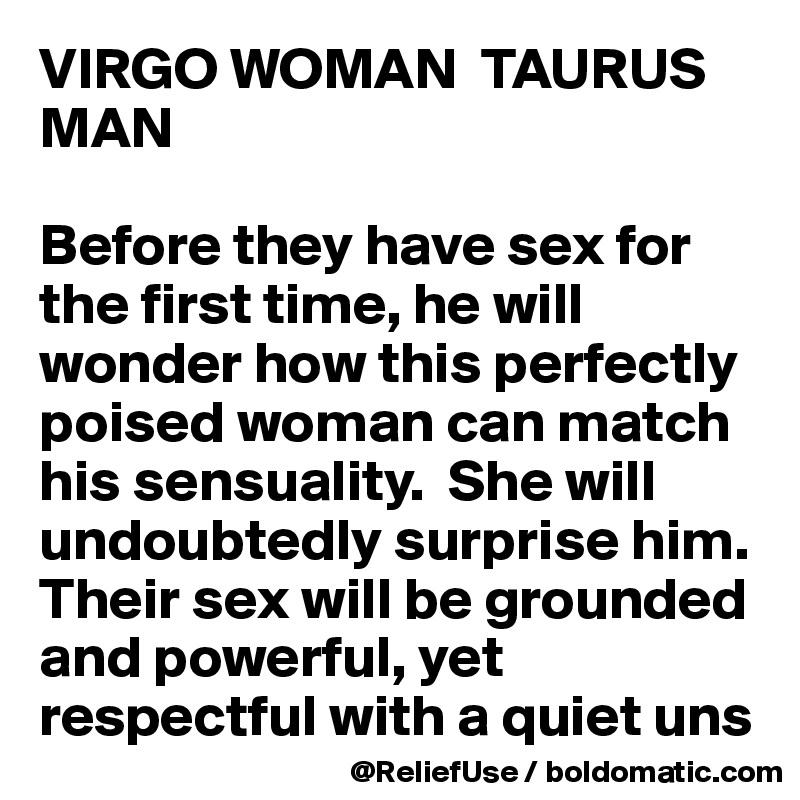 Taurus female and virgo male sexually
