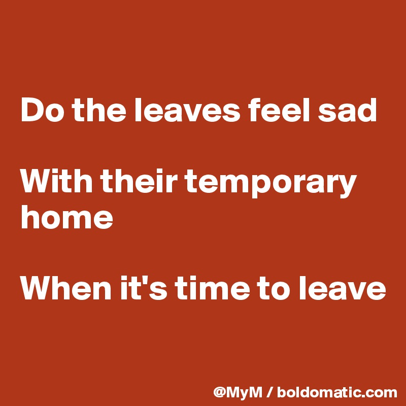 sad to leave home