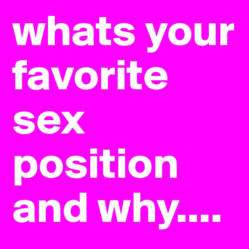 Favorite sex position post
