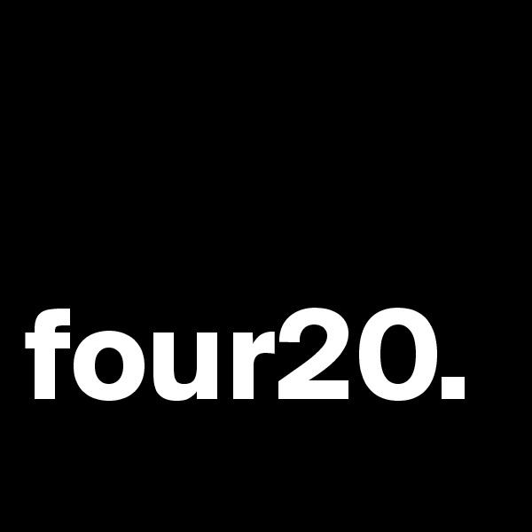 four20.