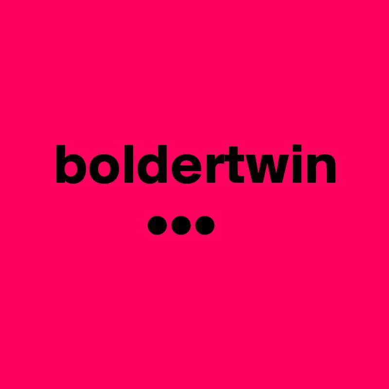boldertwin            •••