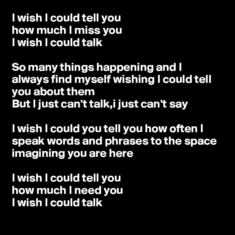 I Wish I Could Tell You