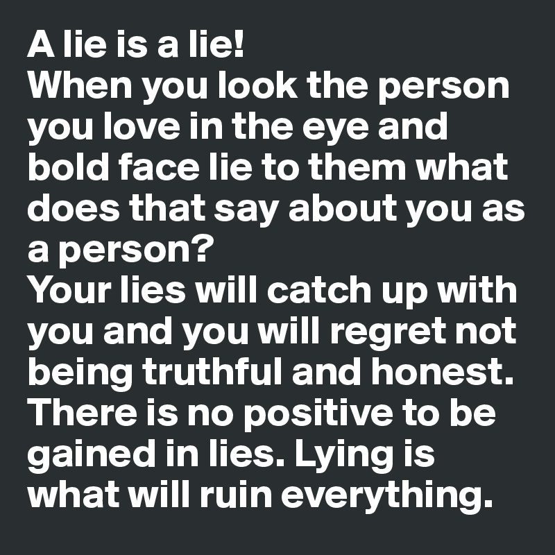 being lied to by someone you love