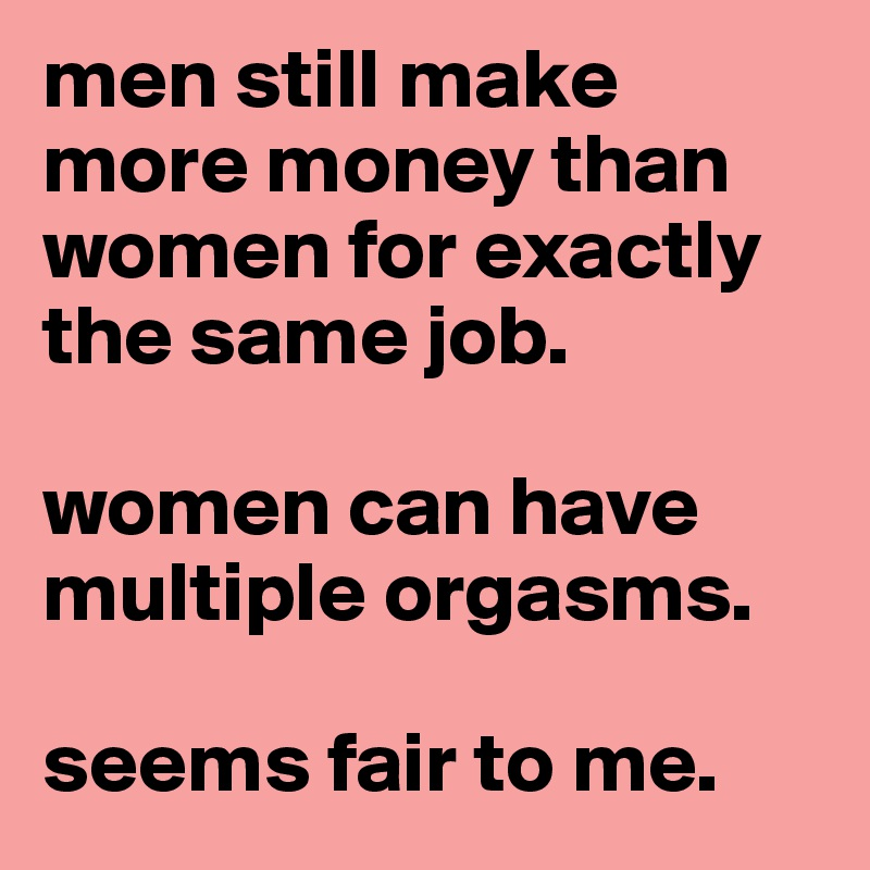 Why can women have multiple orgasms
