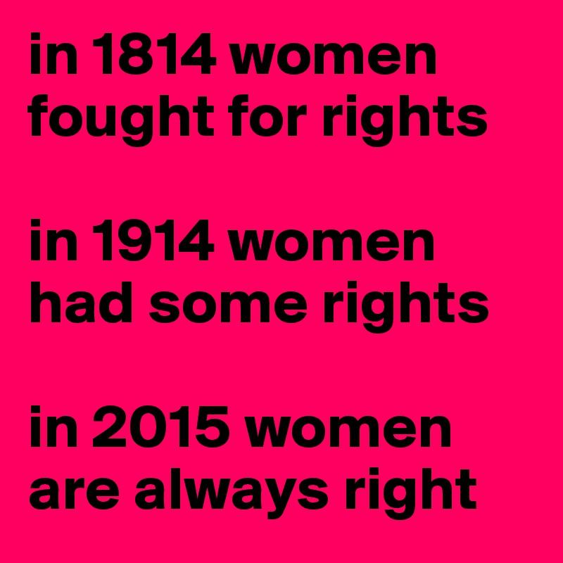 Women are always
