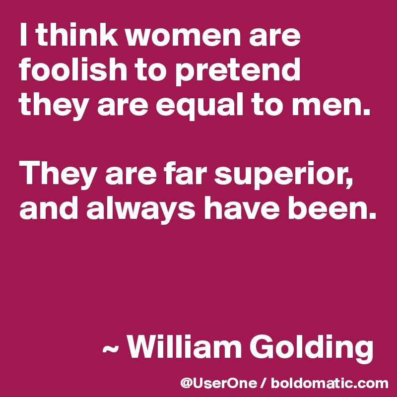 Women are superior