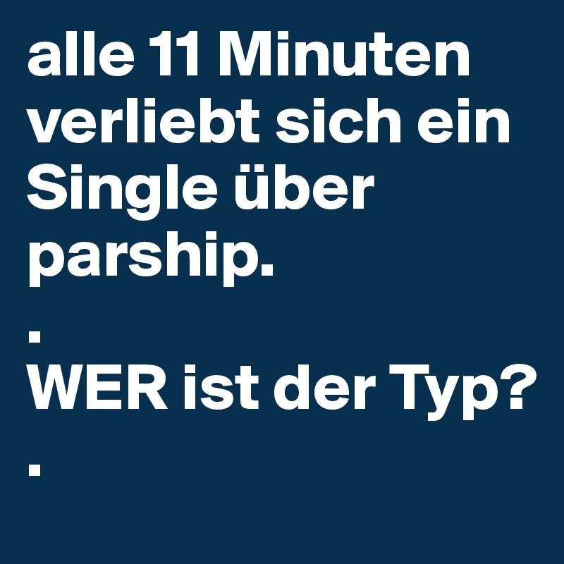 alle 11 Minuten verliebt sich ein Single über parship