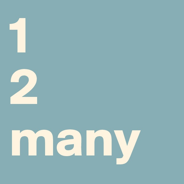 1 2 many