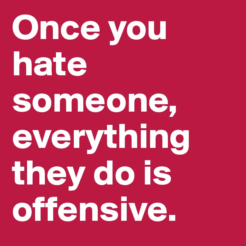 what to do if you hate someone