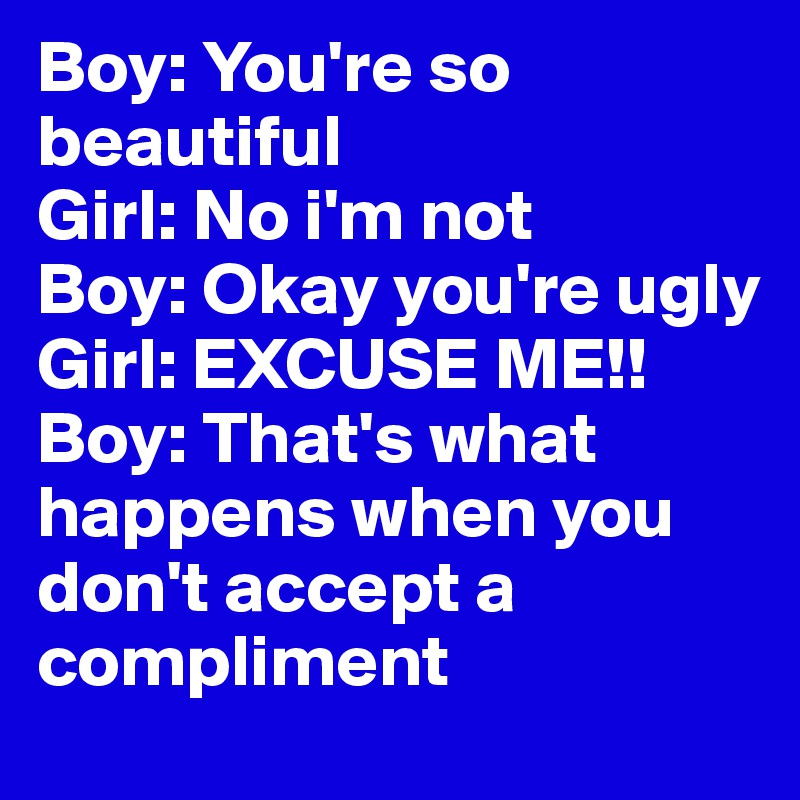 you are so beautiful compliments