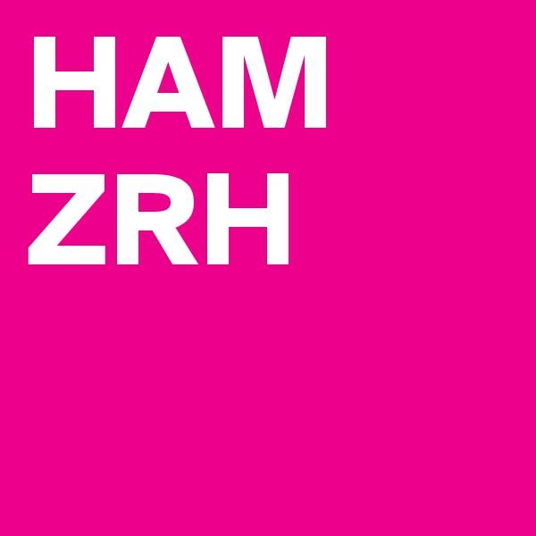 HAM ZRH