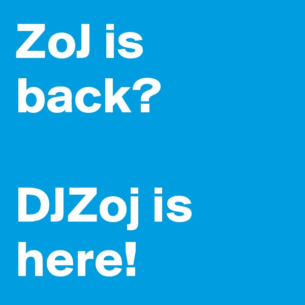 ZoJ is back?  DJZoj is here!