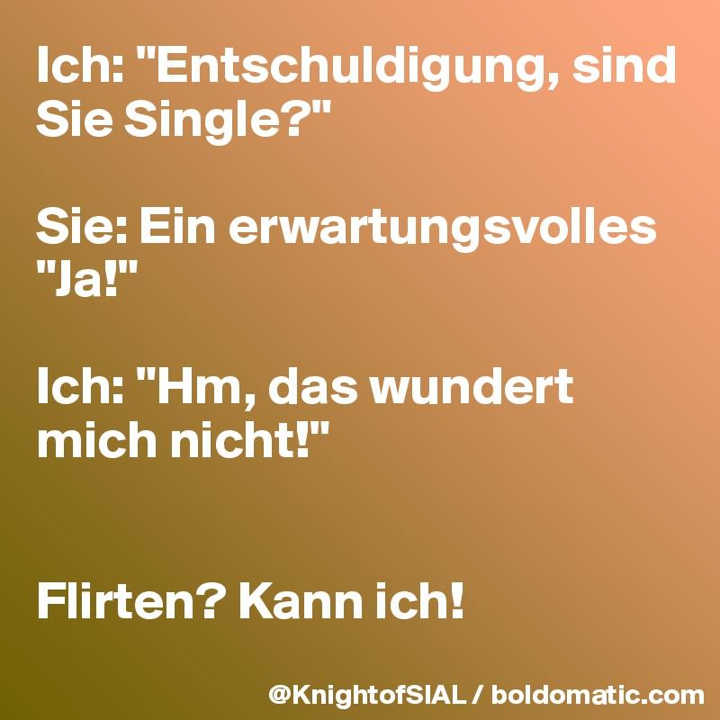 Ich kann nicht flirten [PUNIQRANDLINE-(au-dating-names.txt) 27