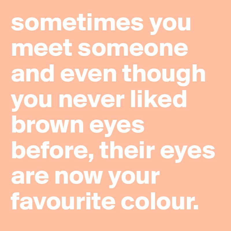 Meet someone now