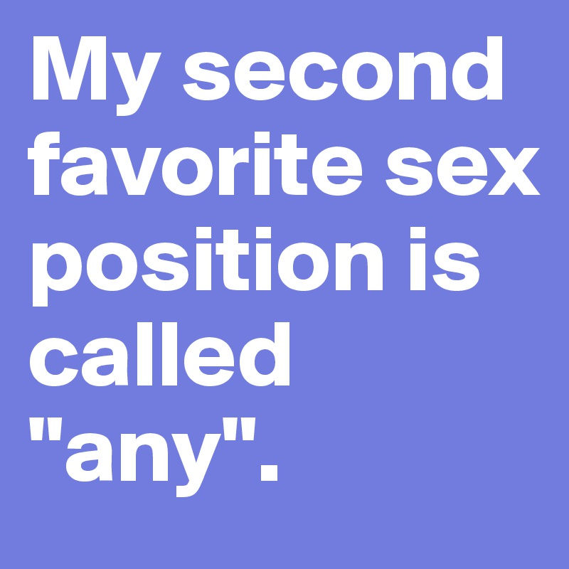 Favorite sex position post picture