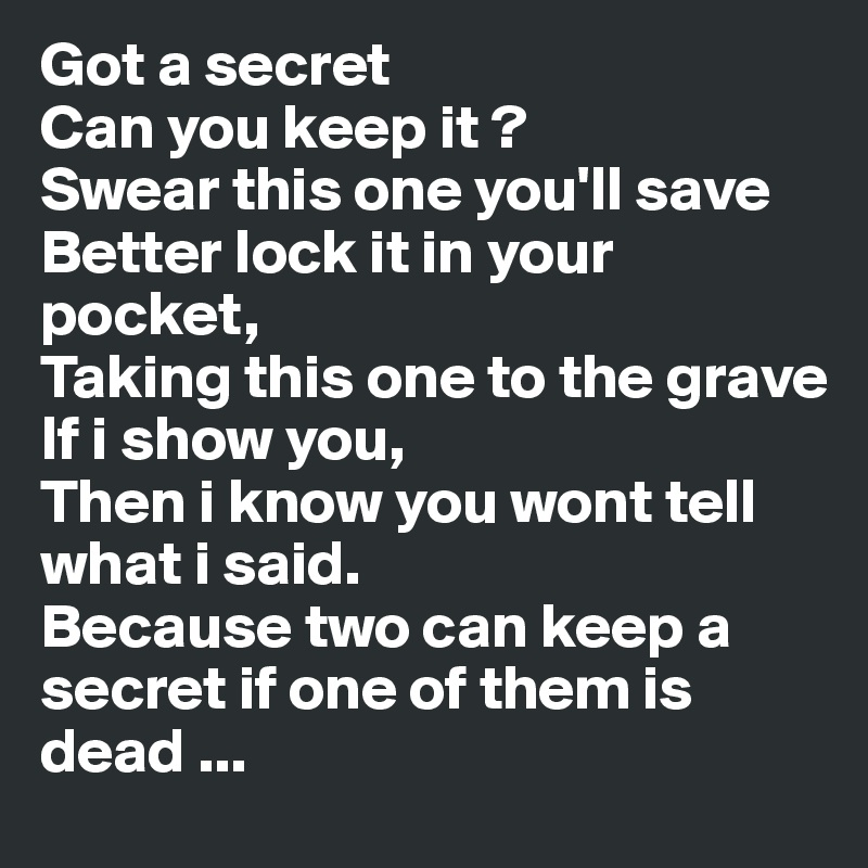 I Can Keep A Secret
