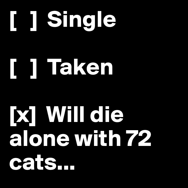 will i die single
