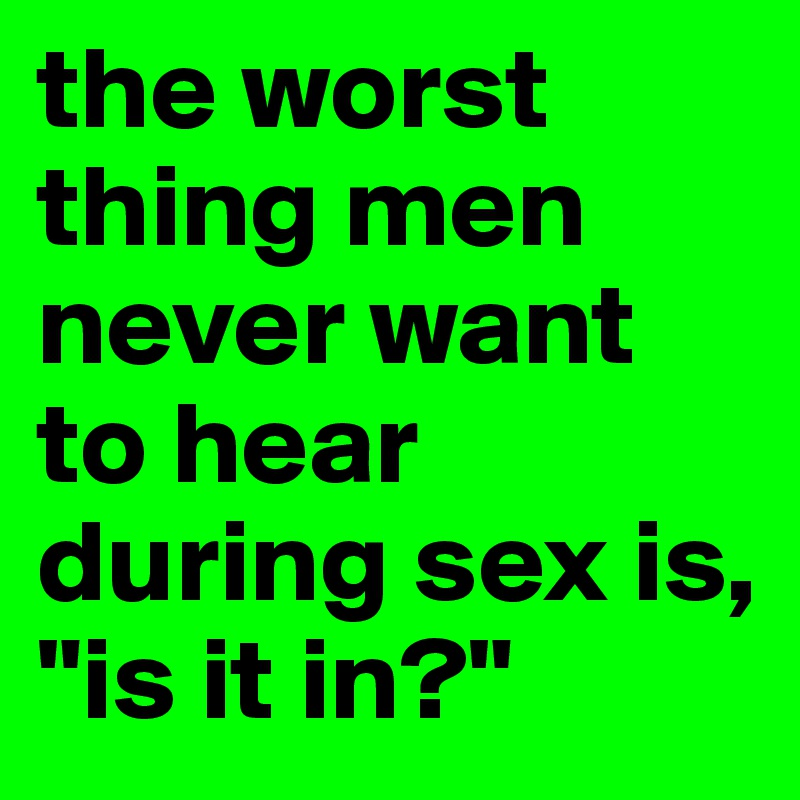 what men want to hear during sex