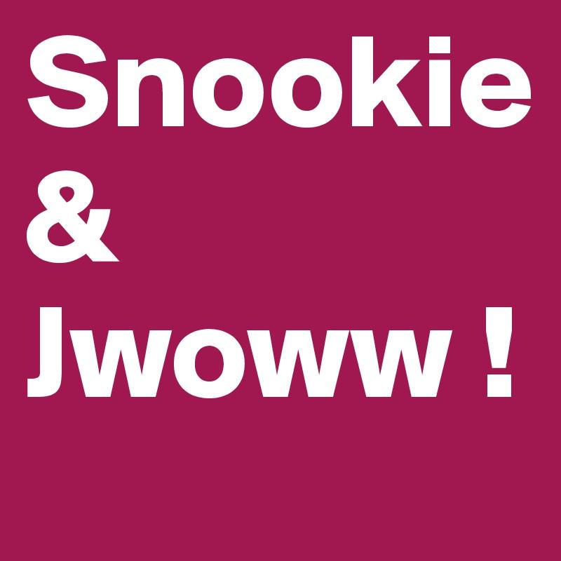 Snookie & Jwoww !