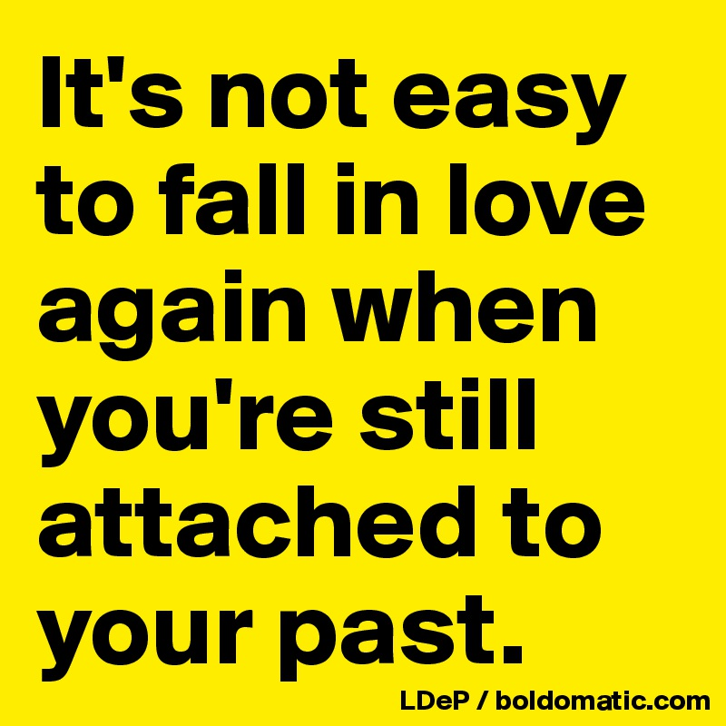 Will not fall in love again