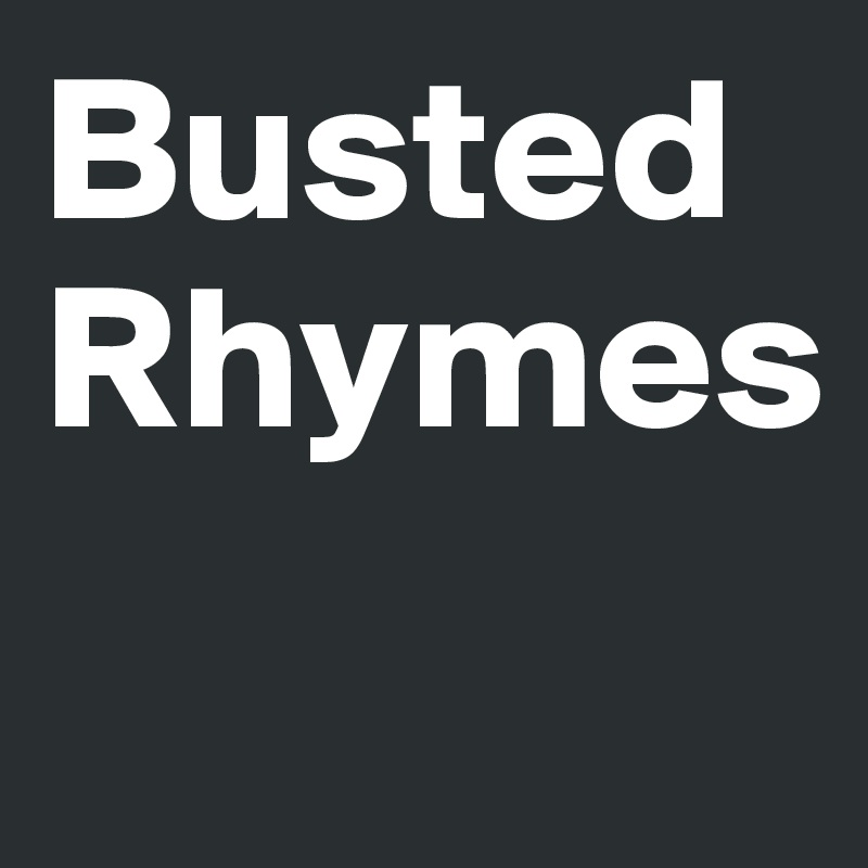 Busted Rhymes