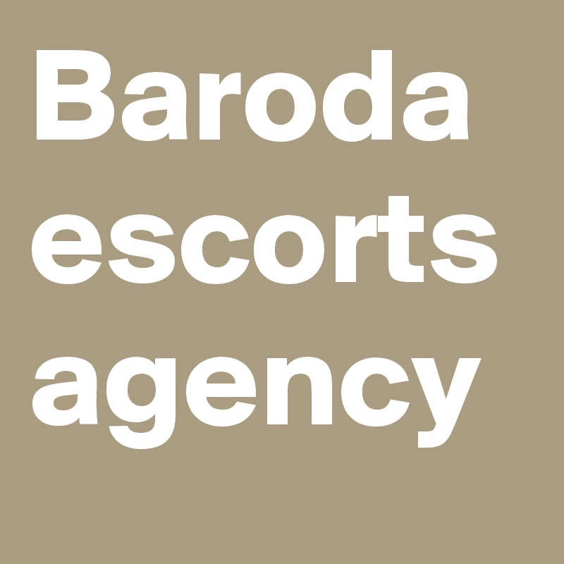 Baroda escorts agency