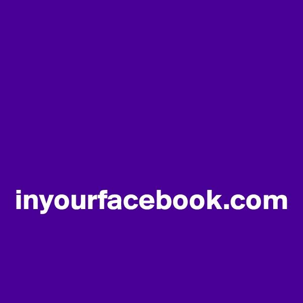 inyourfacebook.com