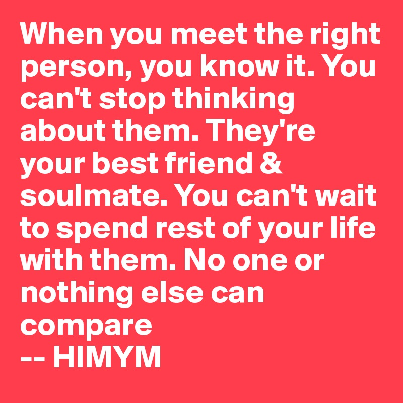 How to meet the right one