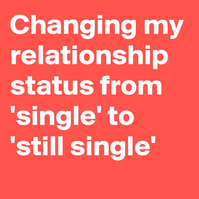 Relationship single and The Brutal