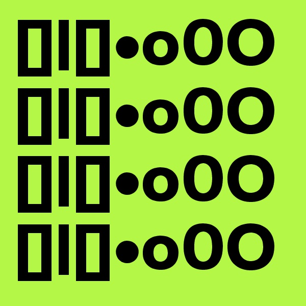 [] []•o0O [] []•o0O [] []•o0O [] []•o0O