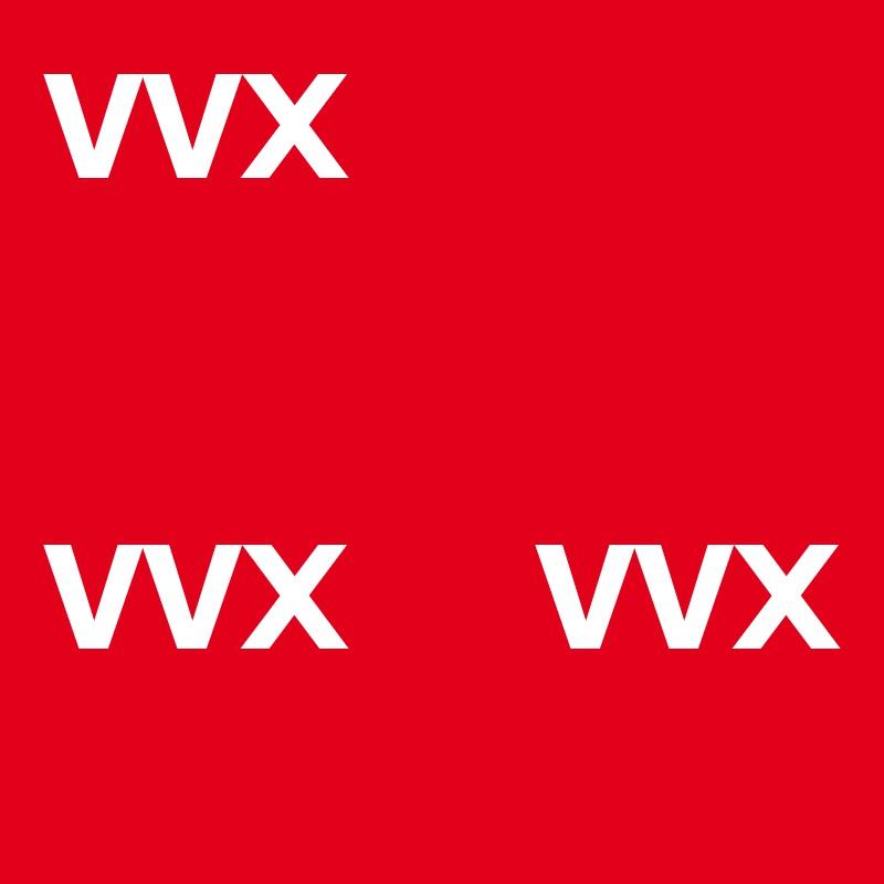 VVX   VVX      VVX