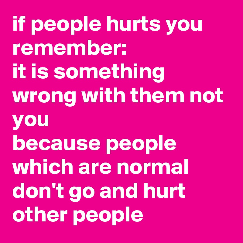 Why people hurt other people