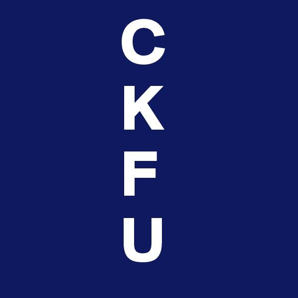 C         K         F         U