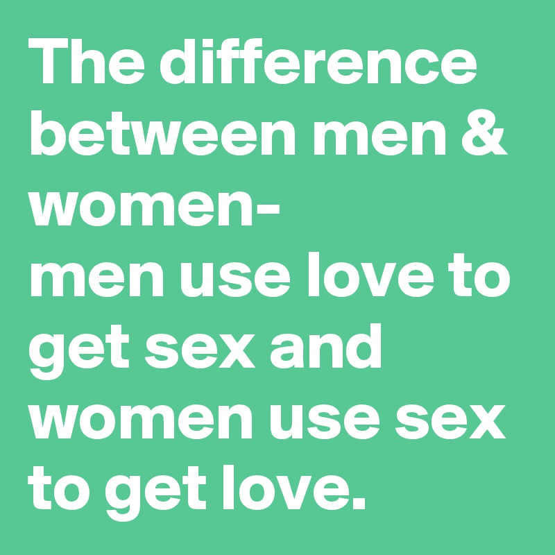 What Is The Difference Between Sex And Love