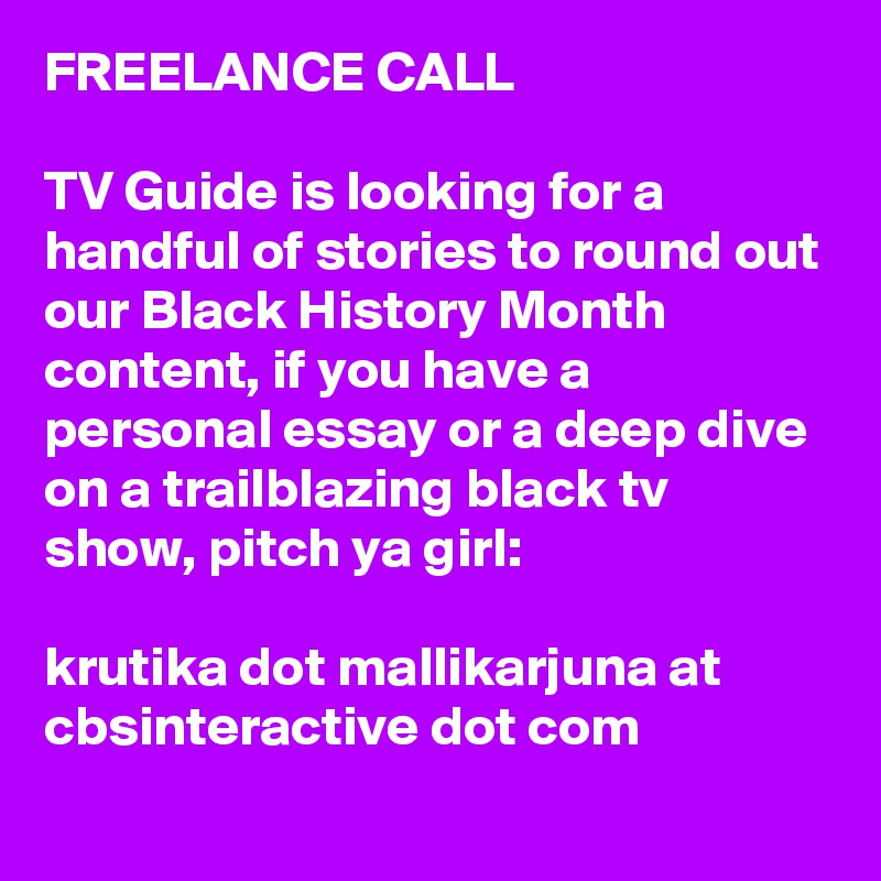 c2e4f6f021a80 FREELANCE CALL TV Guide is looking for a handful of stories to round out  our Black ...