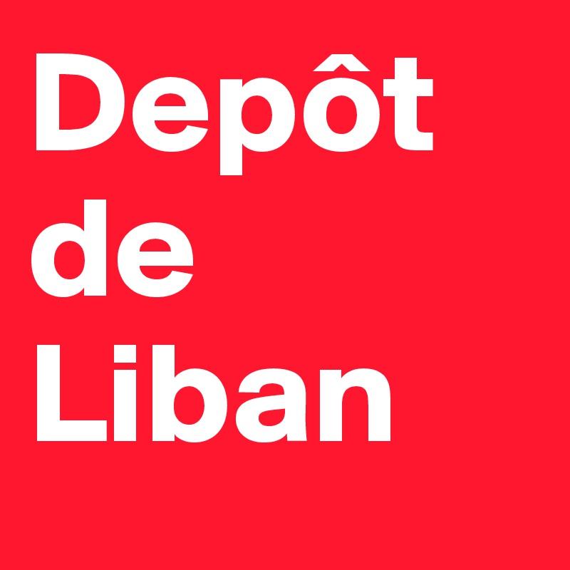 Depôt de Liban