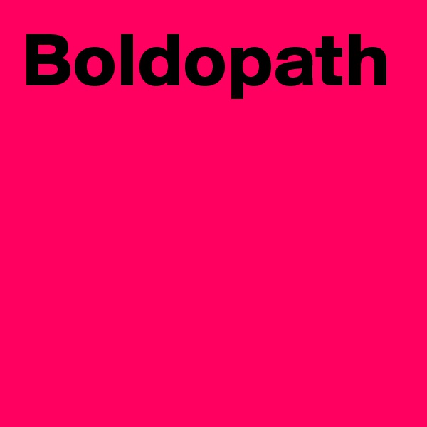 Boldopath
