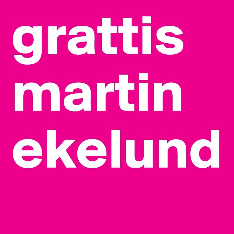 grattis martin grattis martin ekelund   Post by alice on Boldomatic grattis martin