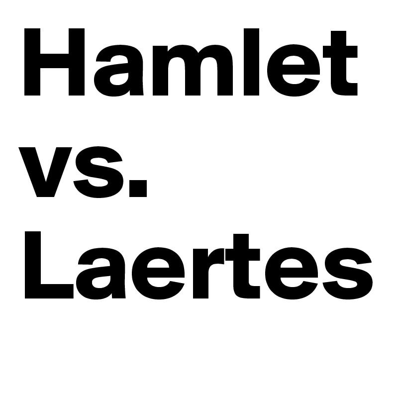 hamlet vs laertes