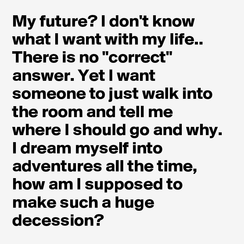 How will i know my future