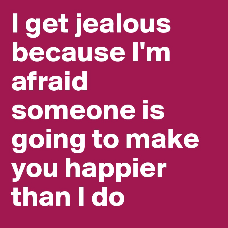 How to make someone jealous | What drives people to want to make