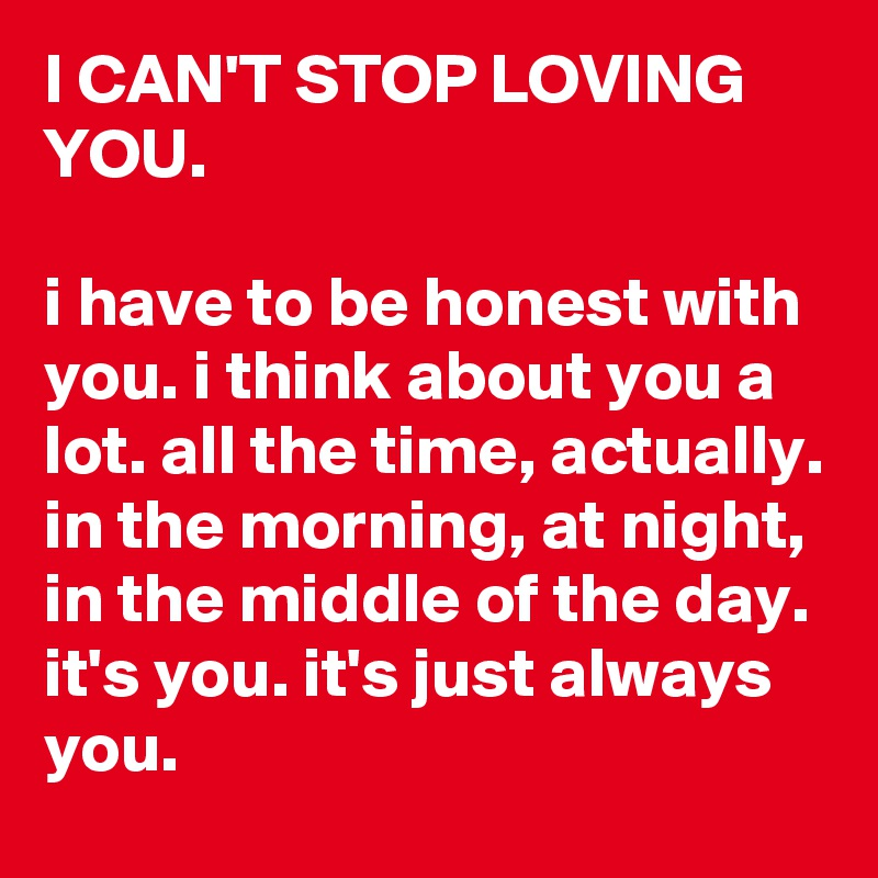 Cant Stop Loving You